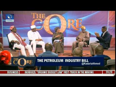 The Core: The Petroleum Industry Bill Pt. 4