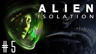 Alien: Isolation - Episode #5 - No Weapons Allowed