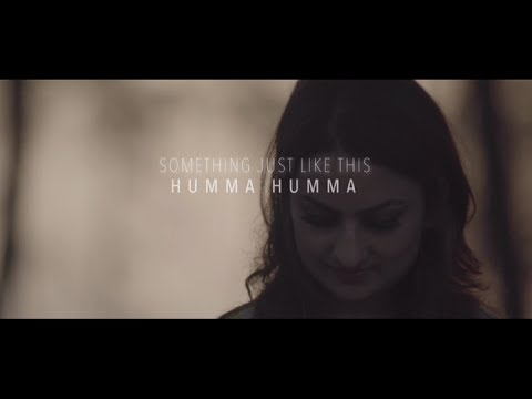 The Humma Song - OK Jaanu / The Chainsmokers & Coldplay - Something Just Like This | Cover Song