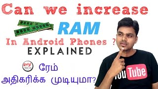 Can we increase RAM in Android Phones ? Explained | TAMIL TECH