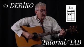 #1 DERİKO - Gitar Dersi (Tutorial/Tab) Resimi