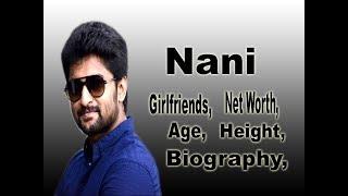 Nani Net Worth, Biography, Age, Height, Girlfriends, lifestyle, Salary