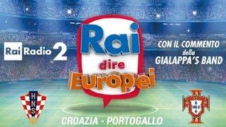 Croazia - Portogallo. Rai dire Europei EURO 2016 Radiocronaca Gialappa's band 25 Giugno 2016