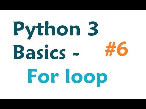 Python 3 Programming Tutorial - For loop