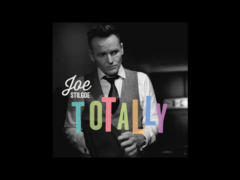 Joe Stilgoe - Totally