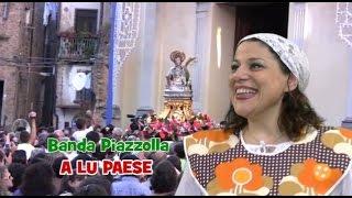 A LU PAESE valzeretto paesano Banda Piazzolla