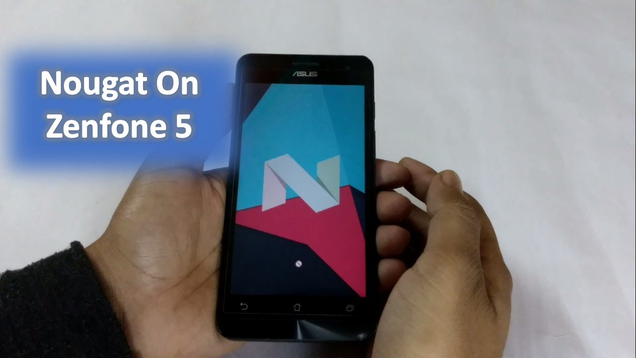 Nougat on Zenfone 5 - How to install Android 7 1 1