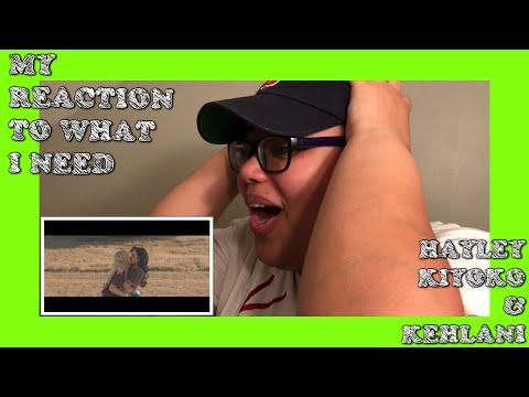 My Reaction To What I Need   By Hayley Kiyoko & Kehlani