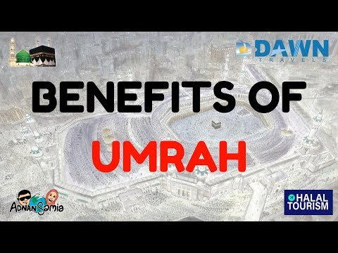 Benefits Of Going For UMRAH And HAJJ | Adnan N Samia | Dawn Travels | Halal Tourism