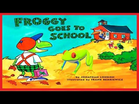 Froggy Goes To School Read Aloud