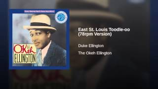 East St. Louis Toodle-oo (78rpm Version)