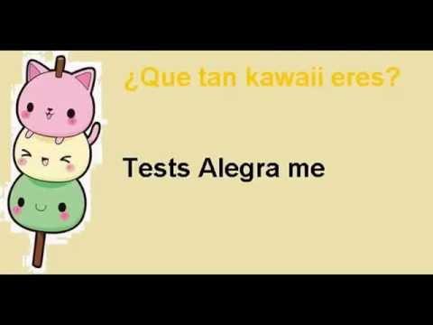 Que Tan Kawaii Eres Test Alegra Me Youtube