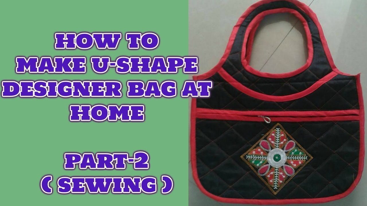 Bon Best Kitchen Gallery: How To Make U Shape Handbag At Home Sewing Diy 2018  Youtube