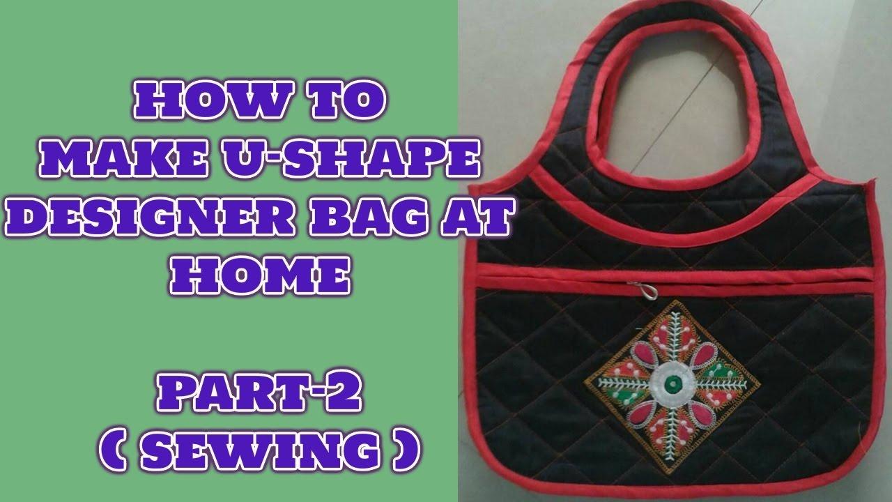 How to make u-shape handbag at home sewing diy 2018 - YouTube