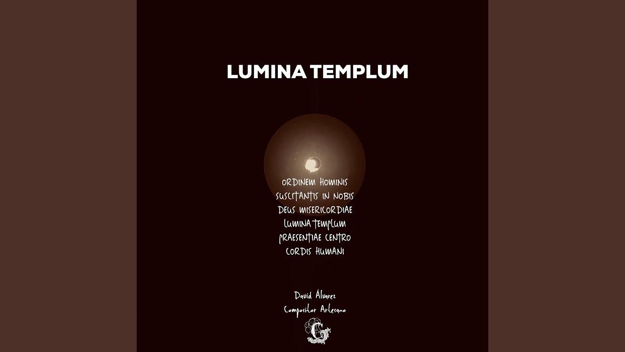 Lumina Templum