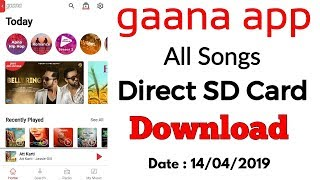 Gaana app all Songs sdcard download