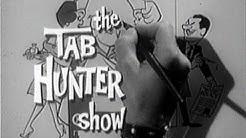 "The Tab Hunter Show ""Portia Go Home"" (1960)"