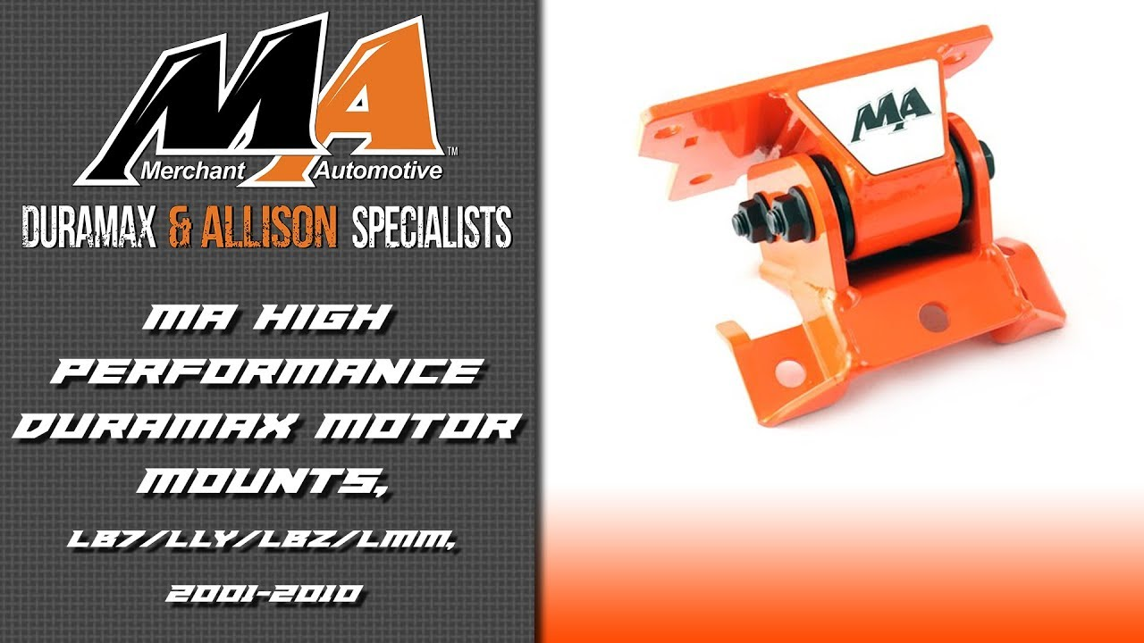 MA High Performance Motor Mounts, LB7 LLY LBZ LMM, 2001-2010, Duramax
