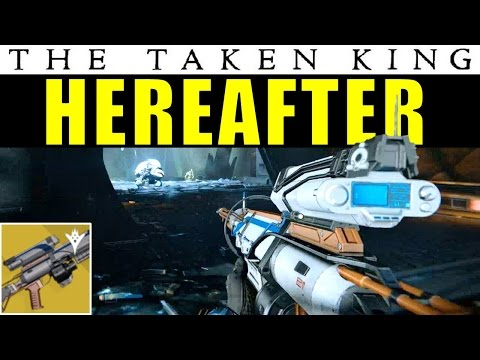 Destiny: Hereafter Gameplay & First Impressions | Taken King Exotic Sniper Rifle