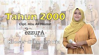 TAHUN 2000 - QASIDAH EZZURA BY NASIDA RIA (COVER VERSION NEW 2021)