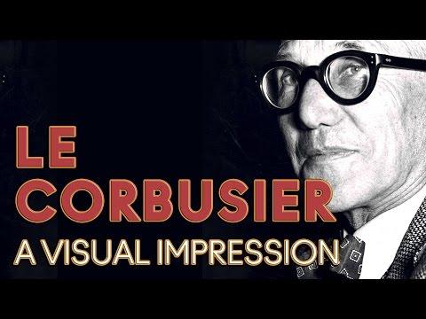 Le Corbusier Animation: Design And Influence Of Architect & Designer, Le Corbusier