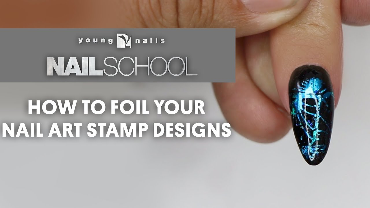 Yn Nail School How To Foil Your Nail Art Stamp Designs Youtube