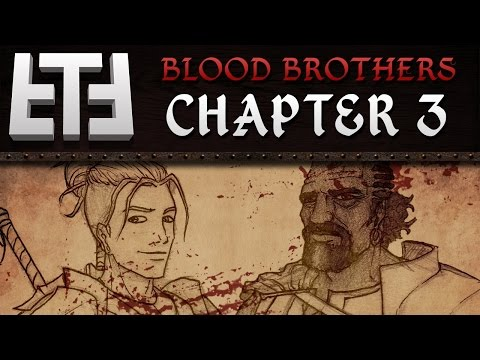 """Blood Brothers: Chapter 3 - """"What's for Dinner?"""" - Medieval Tabletop RPG Campaign Session Gameplay"""