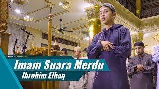 Ibrohim Elhaq | Imam Sholat Suara Merdu | Surat Al Fatihah & Surat Al Fajr