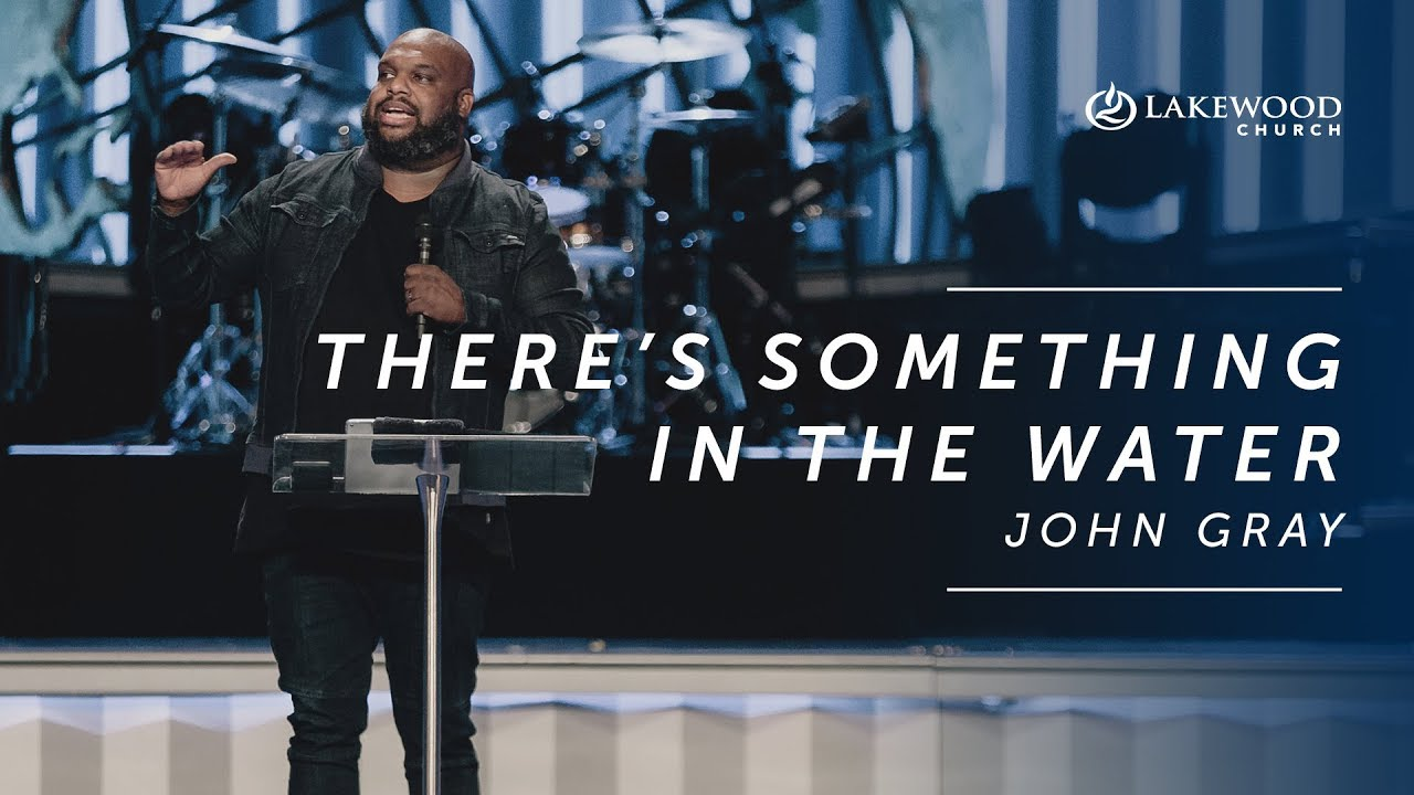 John Gray - There's Something in the Water (2019)
