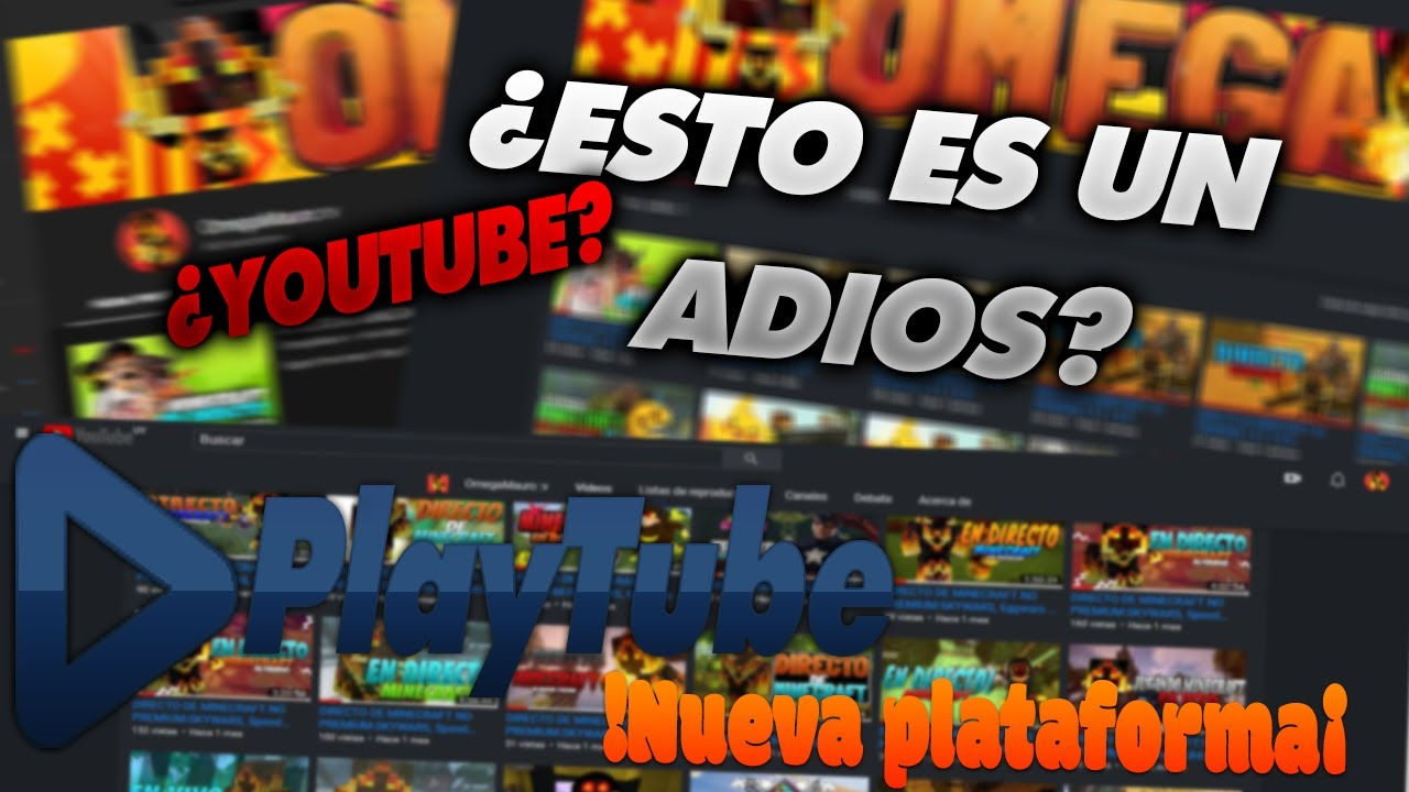 "¿Adios Youtube? | Nueva Plataforma!!! ""PlayTube"""