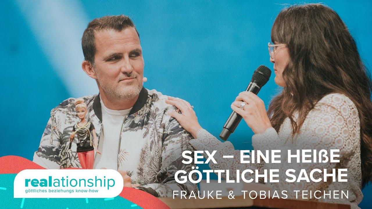 Sex – eine heiße göttliche Sache | Frauke und Tobias Teichen