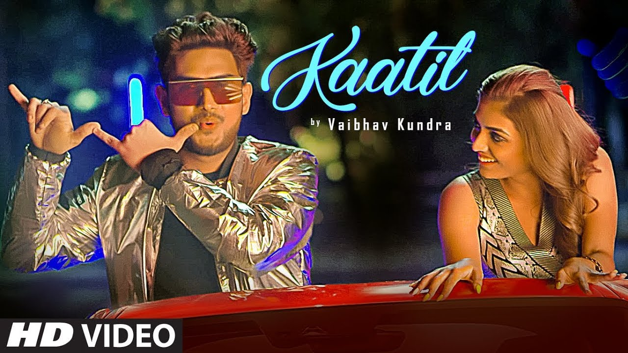 Kaatil Vaibhav Kundra NEW PUNJABI SONG | DJ UpsideDown | Shruti Sinha |  Latest Punjabi Songs 2019