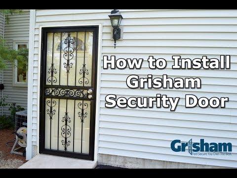 How to Install a Grisham Security Door
