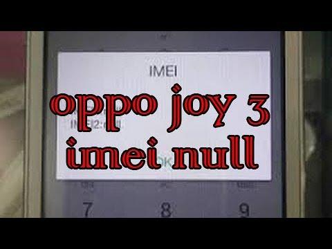 Cara Mengatasi Imei Null Atau Tidak Valid Oppo Joy 3
