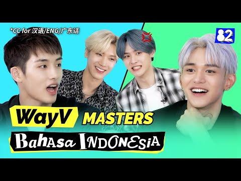 WayV: The Language Geniuses master Bahasa IndonesiaㅣGTBIW w/WayV