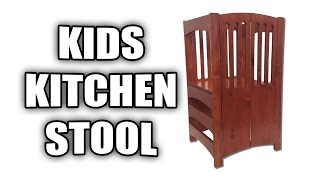 How to Build a Kids Kitchen Stool