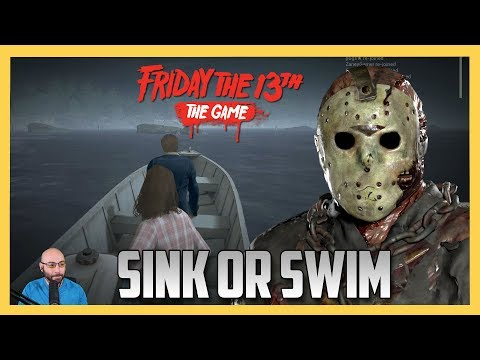 SINK OR SWIM - Friday the 13th The Game!