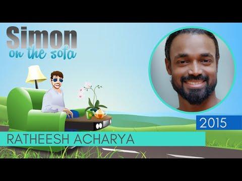 Ratheesh Acharya   Self Love grows through Yoga   Simon on the Sofa   Barcelona