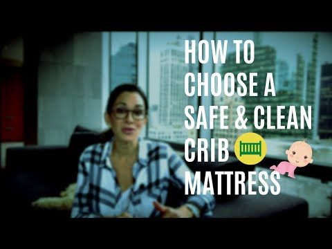 HOW TO CHOOSE A SAFE BABY MATTRESS
