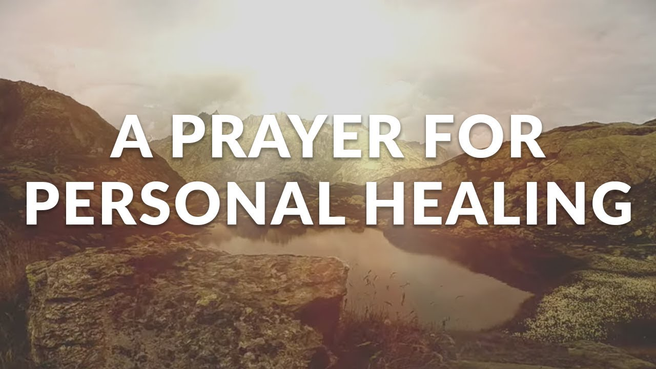 10 Powerful Prayers for Healing - Praying for Strength