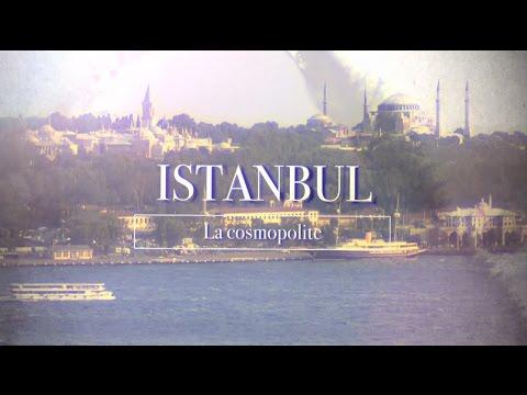 Istanbul la cosmopolite