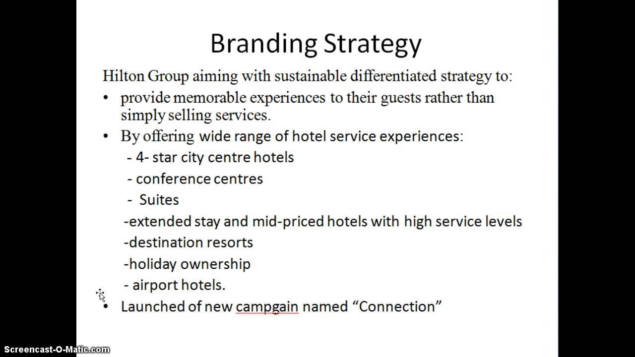Hilton Hotels: Brand Differentiation through Customer Relationship Management