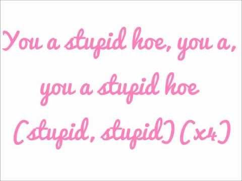 Nicki Minaj-Stupid Hoe (Lyrics) HD