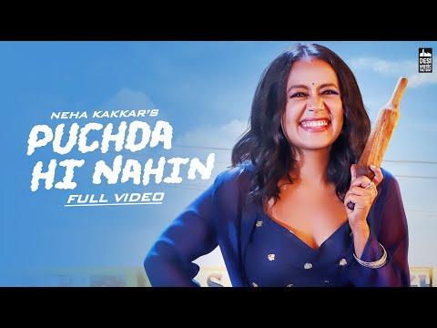 'PUCHDA HI NAHIN ' sung by Neha Kakkar