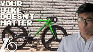 STOP UPGRADING YOUR BIKE: Your Bike and Gear Don't Matter