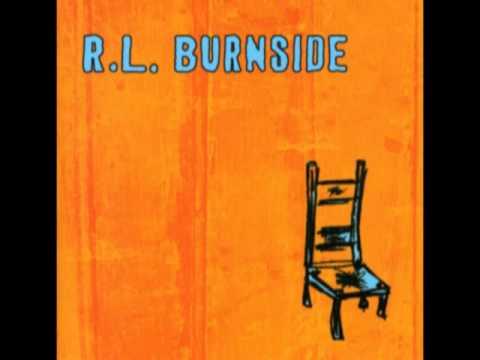 R.L. Burnside - Hard Time Killin' Floor Blues