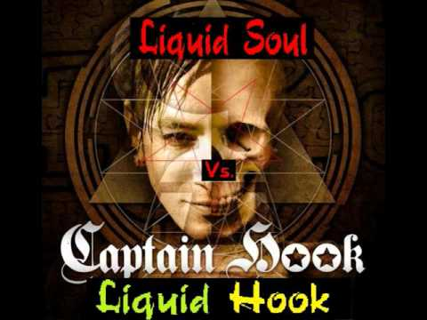 Captain Hook Vs. Liquid Soul - Liquid Hook [Full Version - HQ]