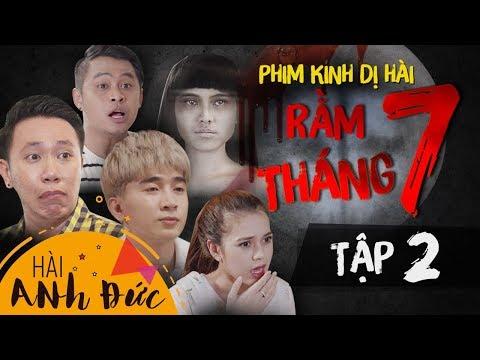 Phim Kinh Dị Hài RẰM THÁNG 7 - Tập 2 | Anh Đức, Chi Dân, La Thành, Mỹ Phương, Lê Trang