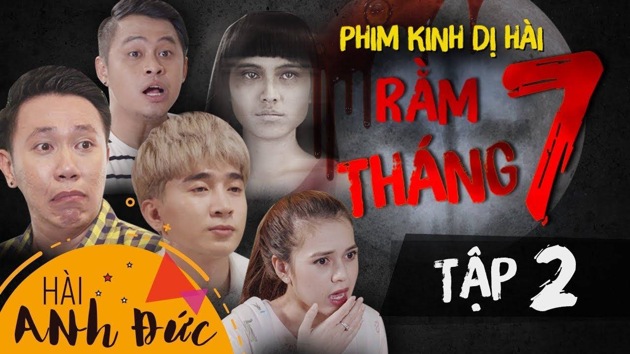 Phim Hài Ma Holloween 2019 - RẰM THÁNG 7 - Tập 2 | Anh Đức, Chi Dân, La Thành, Mỹ Phương, Lê Trang