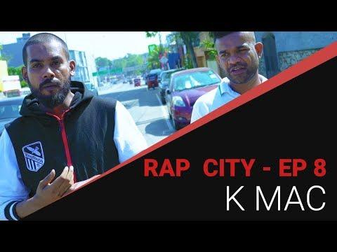 Rap City   රැප් සිටී - K MAC